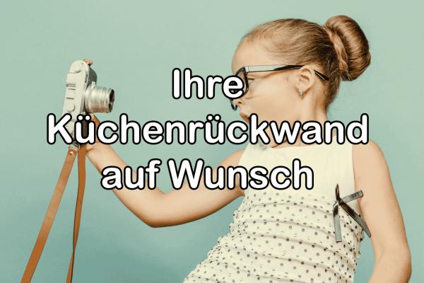 Digitaldruck auf Wunsch / KÜCHENRÜCKWAND